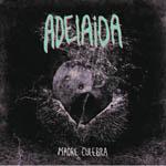 Adelaida – Madre culebra