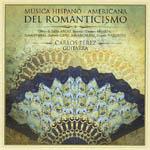 Carlos Pérez – Música hispano-americana del Romanticismo