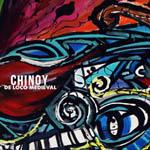 Chinoy – De loco medieval