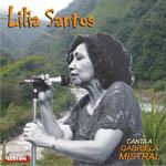 Lilia Santos – Canta a Gabriela Mistral