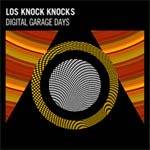Los Knock Knocks – Digital garage days