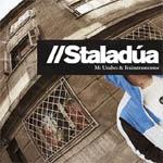 MC Unabez y Frainstruments – Staladúa