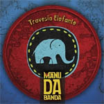 Manu da Banda – Travesía elefante