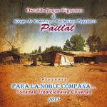 Paillal – Para la noble compaña: tonadas tradicionales chilenas