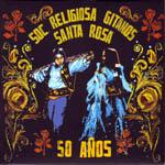Sociedad Religiosa Gitanos Santa Rosa – 50 años