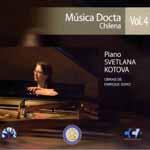 Svetlana Kotova – Música Docta Chilena Vol. 4: obras para piano de Enrique Soro