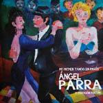 Ángel Parra y Diapasón Porteño - Mi primer tango en París