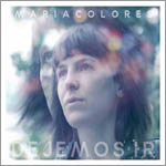 María Colores – Dejemos ir