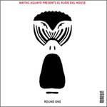Matías Aguayo presents El Rudo del House – Round one